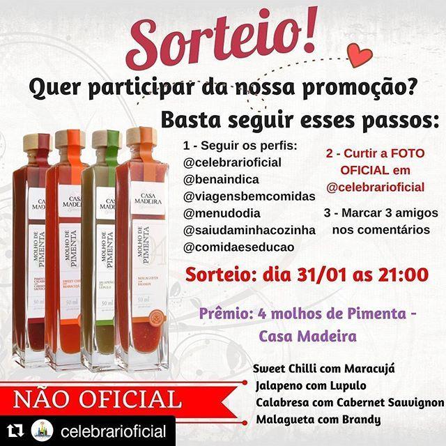 CORRE QUE AINDA DA TEMPO DE PARTICIPAR. PROCURE A FOTO OFICIAL AQUI NO NOSSO PERFIL E SIGA AS REGRAS PRÊMIO  4 molhos de pimenta 50ml - Casa Madeira (sendo eles 1 - Sweet Chilli com Maracujá, 1 Jalapeno com Lupulo, 1Calabresa com Cabernet Sauvignon, 1 Malagueta com Brandy)   #pimentas #molhos #geleias #celebrari #celebrarioficial #winelover #winelovers #vinho #degustação #fitness  #vinhos #vinhoseco #vinhobranco #temperos #comidasaudavel #sweetchilli #molho #pimenta #foodandwine ...