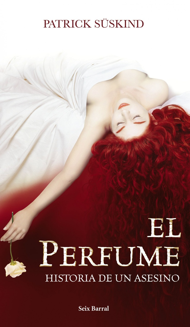 El Perfume de Patrick Suskind