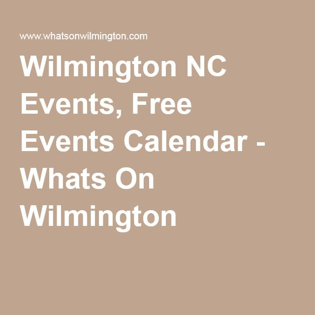 Wilmington NC Events, Free Events Calendar - Whats On Wilmington