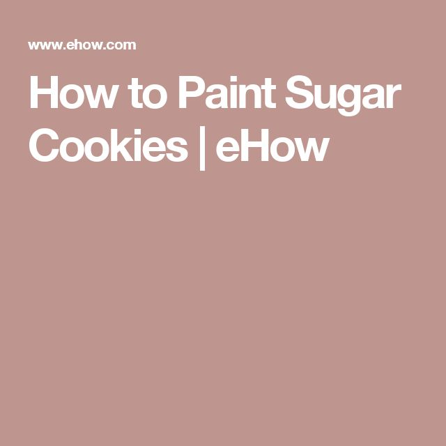 How to Paint Sugar Cookies | eHow