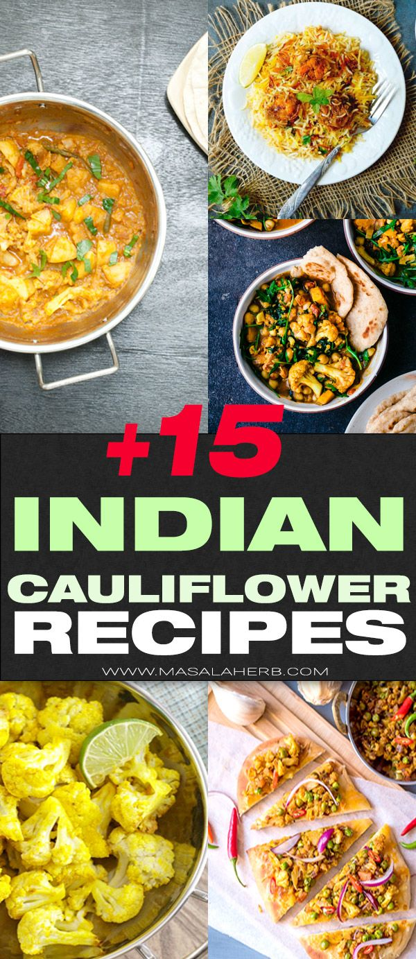 +15 Indian Cauliflower Recipes for you! Delicious cauliflower recipes from India roundup collection with Indian spices or cooked Indian style. curried cauliflower, south Indian cauliflower recipes, cauliflower rice recipe, cauliflower curry, cauliflower soup, alu gobi masala, Indian roasted cauliflower recipes, and more www.MasalaHerb.com #cauliflower #spiced #indian #masalaherb