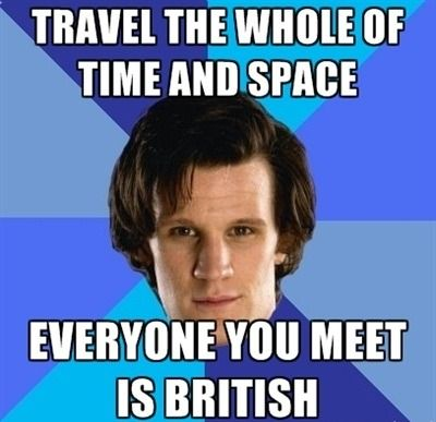 doctor who memes | doctor-who-translator-meme-everyone-is-british_t.jpg
