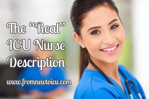The Real ICU Nurse Job Description - That job listing you see for an ICU nurse does not even come close to The Real ICU Nurse Job Description  all that ICU nurses do. Pin this for later and read to feel AWESOME about being or becoming a nurse. Great for nursing students. PIN FOR LATER!