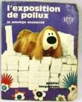 Le manège enchanté - Mini-Album Editions Gautier-Languereau L\'exposition de Pollux - ORTF 1970