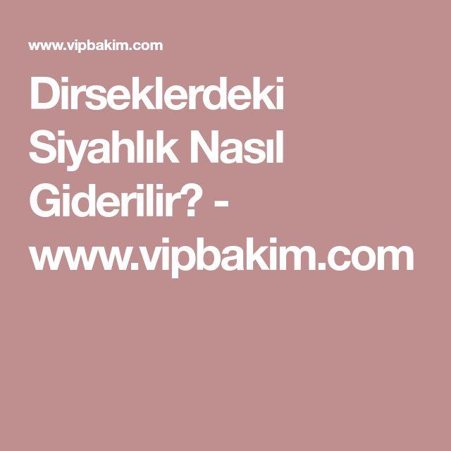 Dirseklerdeki Siyahlık Nasıl Giderilir? - www.vipbakim.com