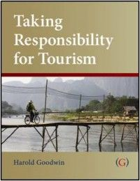 Book review: Taking Responsibility for #Tourism – Harold Goodwin (2011)