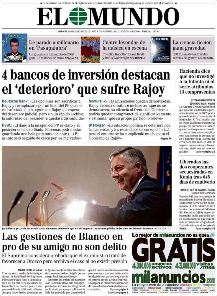Los Titulares y Portadas de Noticias Destacadas Españolas del 19 de Julio de 2013 del Diario El Mundo ¿Que le pareció esta Portada de este Diario Español?
