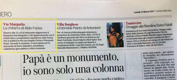 Corriere della Sera Roma 12 MArzo 2017 #aldofarias #roundmidnight #marguttajazzfestival