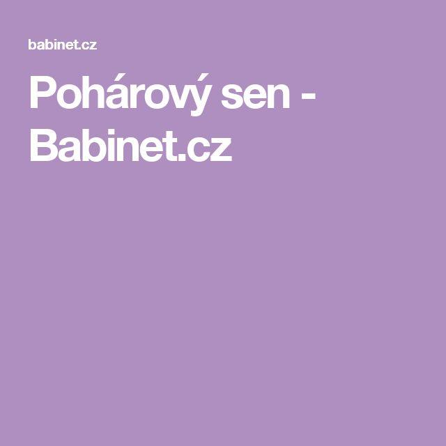 Pohárový sen - Babinet.cz