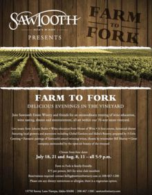 Sawtooth Winery Farm to Fork Dinners. For Brandon & Amy