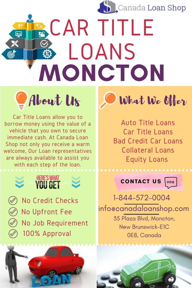 Car Title Loans Moncton Simple Loan Process Car Title Moncton Payday Loans