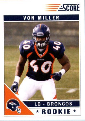 2011 Score Football Card # 400 Von Miller RC - Denver Broncos (facing forward, field in background) (RC - Rookie Card) NFL Trading Card In a Protective Screwdown Case! by SCORE. $3.95. 2011 Panini Score Football Card # 400 Von Miller - Broncos