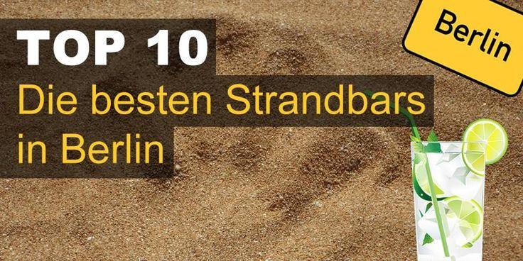 Die besten Strandbars in Berlin