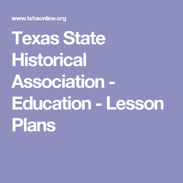 Texas State Historical Association - Education - Lesson Plans