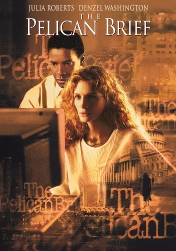 The Pelican Brief: (1997) Julia Roberts, Denzel Washington, Sam Shepard, John Heard