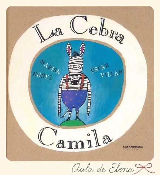 LA CEBRA CAMILA del Proyecto Cuéntame un cuento en el blog Aula de Elena.