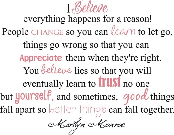 marilyn monroe quote i believe things happen for a reason