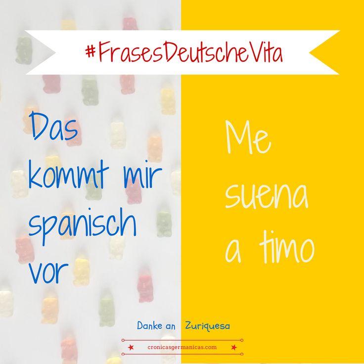 """Frases hechas""""en alemán #Deutsch #german #aleman > Das kommt mir spanisch vor"""