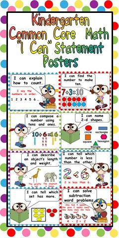 "This packet has posters to display ""I Can"" statements for the Math Common Core State Standards for Kindergarten.  The ""I Can"" Statements are written in kid-friendly language, while still maintaining the rigor of the standard. The cards are illustrated to help students understand each standard. They are also color-coded by domain. The domain and standard are written in a small font on each poster to help you stay organized."