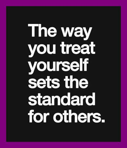 You have to love yourself first before others can truly love you.