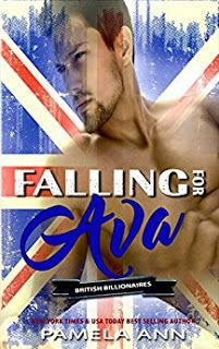 Falling For Ava (British Billionaires Book 2) #amreading #books #Romance  https://www.amazon.com/dp/B01N41F0UY/     From New York Times best-selling author Pamela Ann...comes a novel about losing your first love and finding love again.This is a full-lengt