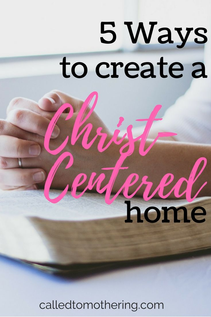 So many of us desire a home where Jesus truly is the center, but we aren't really sure how to get there. Here are five things you can start implementing right away to intentionally create a Christ-centered home this year!
