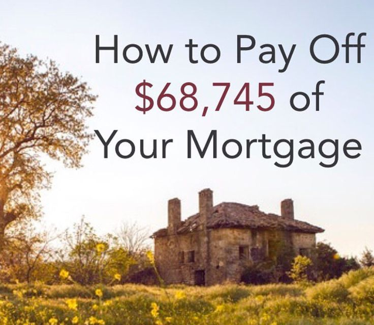 Pay off your mortgage balance quick!