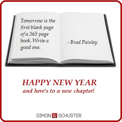 """Tomorrow is the first blank page of a 365 page book. Write a good one."" - Brad Paisley #NewYear #2013"