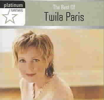 Twila Paris - The Best of Twila Paris
