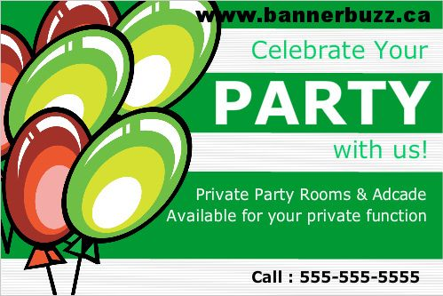 Advertise Your party Organization Service On Party Vinyl Banner. Personalize party banner online from www.bannerbuzz.ca
