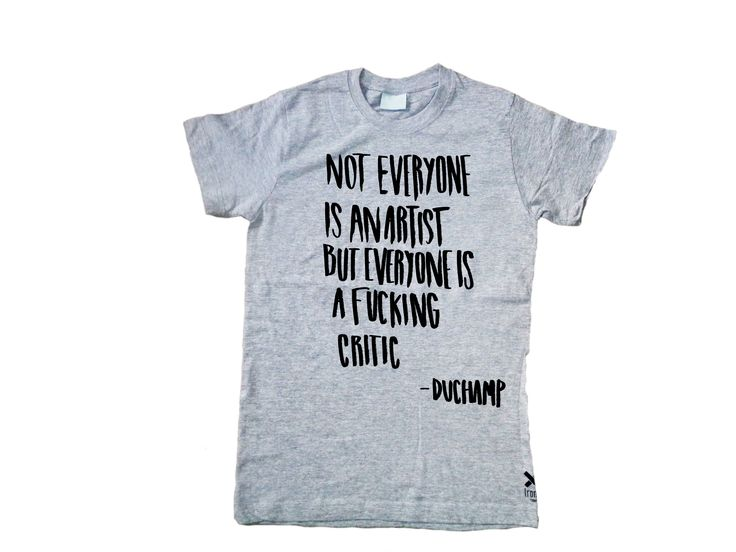 Duchamp Quote Regular T-Shirt Unisex Model. Illustration by Mariana Cáceres  Adult short sleeve