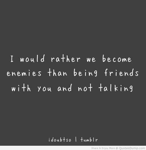Best Friend Enemy Quotes: Best Friend Turned Enemy Quotes. QuotesGram