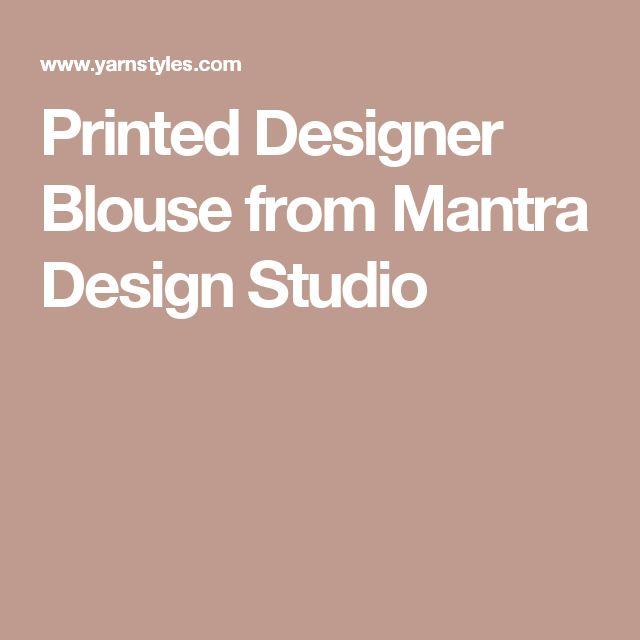 Printed Designer Blouse from Mantra Design Studio