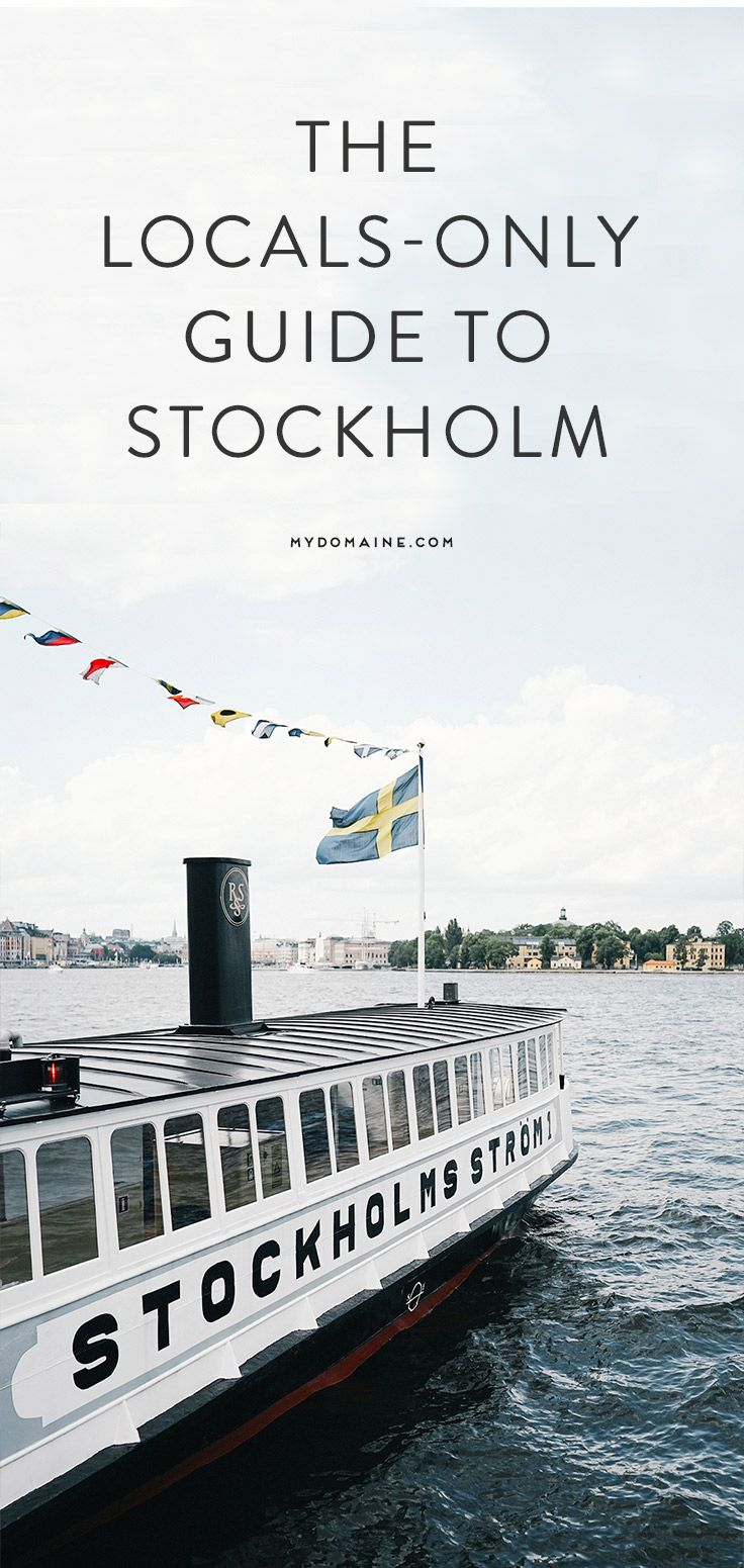 sThe locals-only guide to Stockholm.