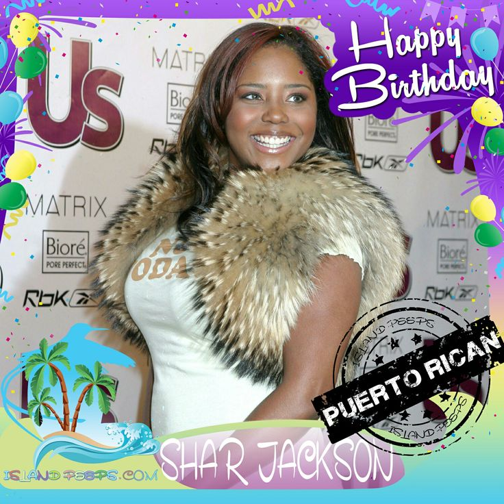 Happy Birthday Shar Jackson!!! Actress & Singer born of Puerto Rican descent!!! Today we celebrate you!!! @Shar_Jackson #SharJackson #islandpeeps #islandpeepsbirthdays #Moesha #celebrityfitclub #puertorico