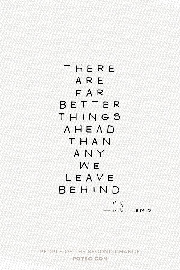 TRUTH!!!! Living proof! Amen!!! C. S. Lewis on what is ahead.