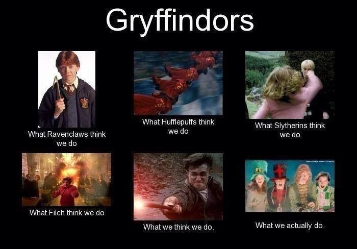 Gryffindors <--I like this a lot...wow, mood swing...suddenly feeling very, very happy....this is a nice feeling...maybe my futuristic boyfriend is thinking about his futuristic girlfriend....wow, that took quite a turn....