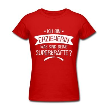 Erzieherin - Superheldin T-Shirts