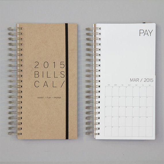 BUDGET / PLAN / ORGANISER  Organiser vos factures na jamais été aussi facile. Lorsque vous obtenez une facture par la poste, le mettre dans la poche