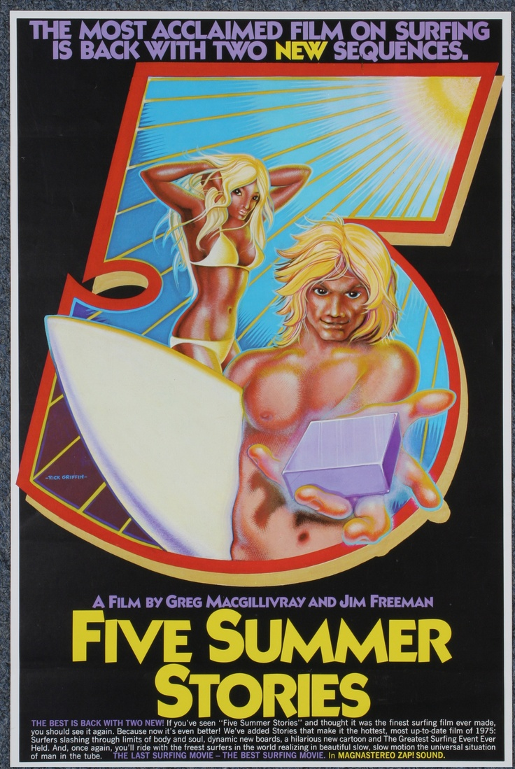 Surfing movie 5 summer stories - Rick Griffin 1973 - I had the soundtrack LP with the same cover design but it mysteriously disappeared while I was away in the army, probably into my brother's collection.
