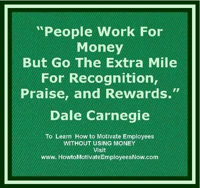 Here is a link to my website to learn how to motivate employees WITHOUT USING MONEY #motivation employee motivation