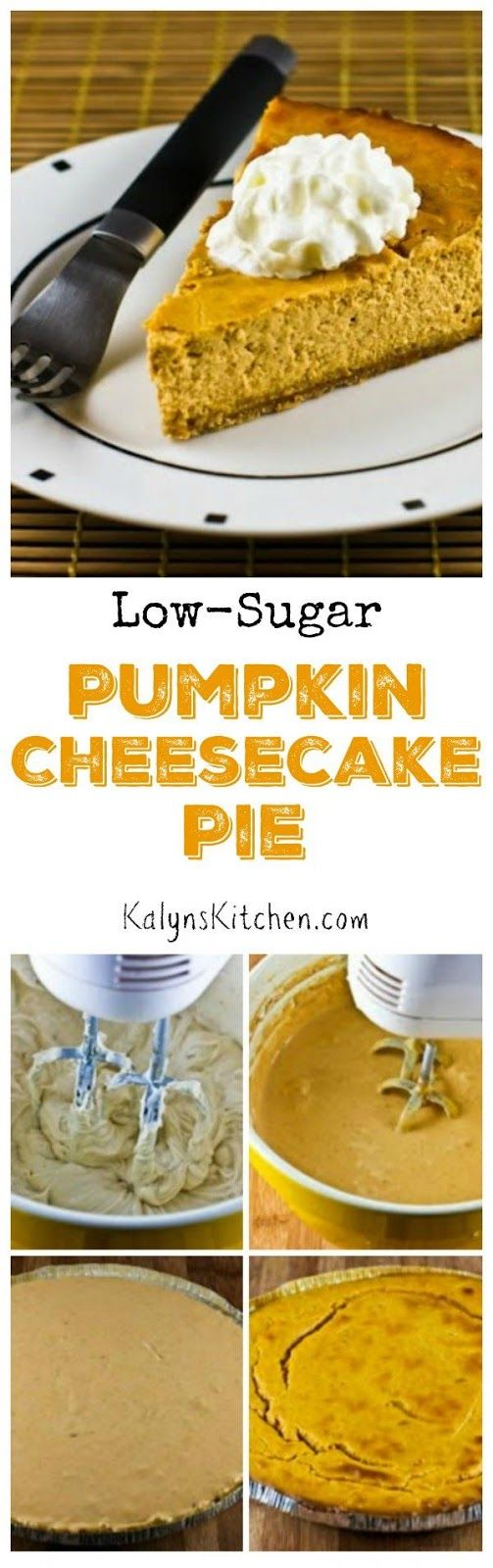 If Pumpkin Pie and Pumpkin Cheesecake got married and had a baby, it would be this Low-Sugar Pumpkin Cheesecake Pie! This has been my favorite Thanksgiving pie for a few years now!  [found on KalynsKitchen.com]