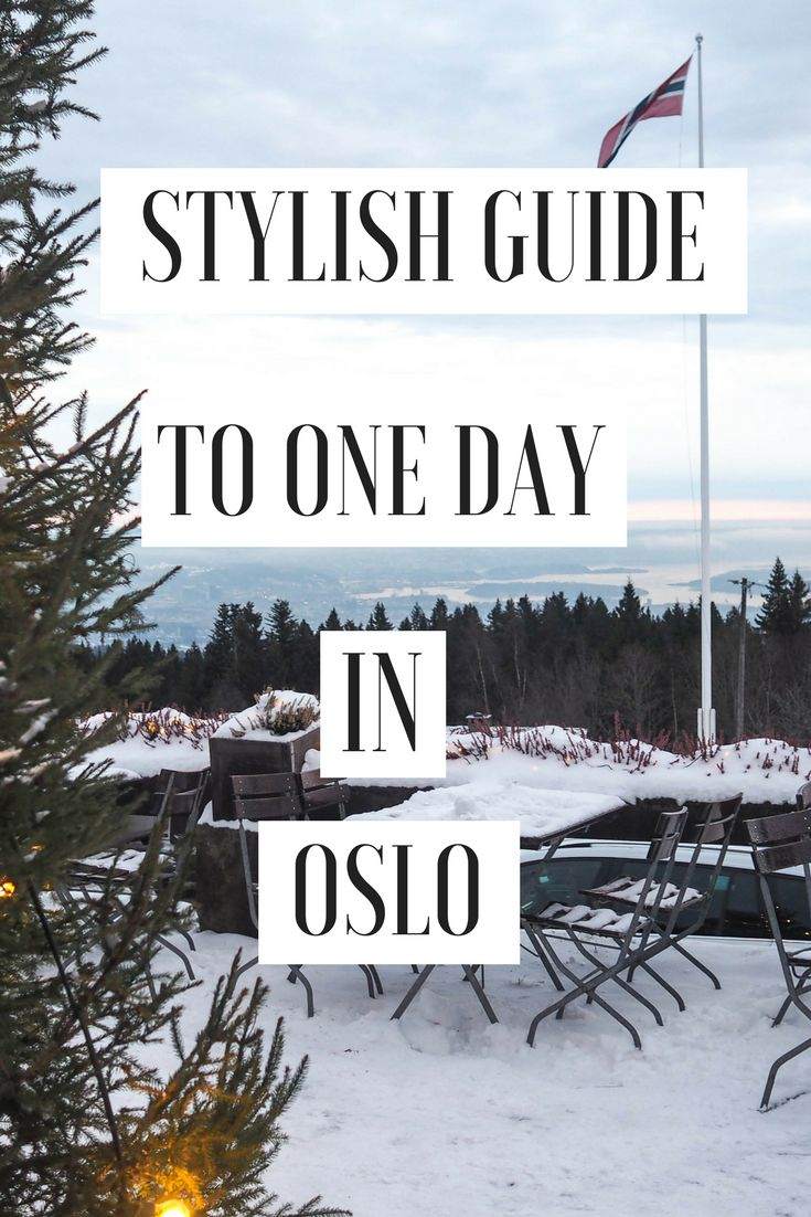 Only got 1 day in Oslo? Here's my quick stylish guide to this beautiful city.
