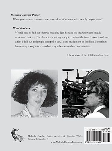 Melinda Camber Porter in Conversation with Wim Wenders: On the Film Set of Paris Texas 1983, Vol 1,