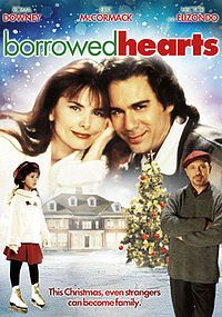 Borrowed Hearts - One of the first Christmas movies I remember watching. I love Hector Elizondo in this flick.