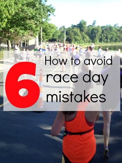 Are you making these 6 race day mistakes? Click for 6 quick tips to have your best race