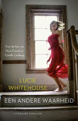 *Sprakeloos ...: Lucie Whitehouse - Een andere waarheid