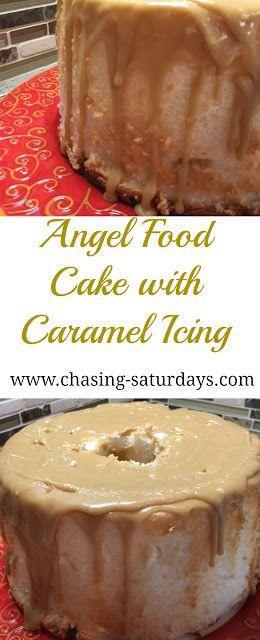 Angel Food Cake with Homemade Carmel Icing, Dessert, Simple Recipe, Chasing Saturdays