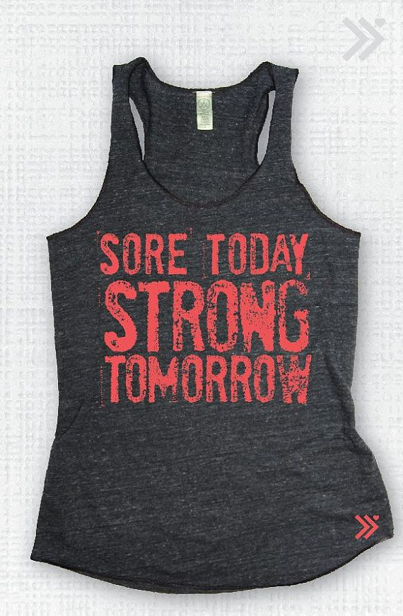 Sore Today Strong Tomorrow Eco Tank by everfitte on Etsy, $26.00