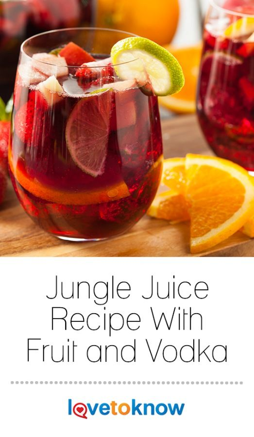 Best 25 jungle juice recipes ideas on pinterest jungle for Easy fruit tea recipe